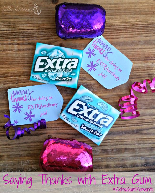 extra gum moments