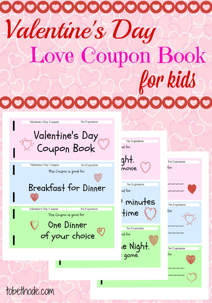 Valentines Day Coupon Book For Kids Free Printable  Tobethode