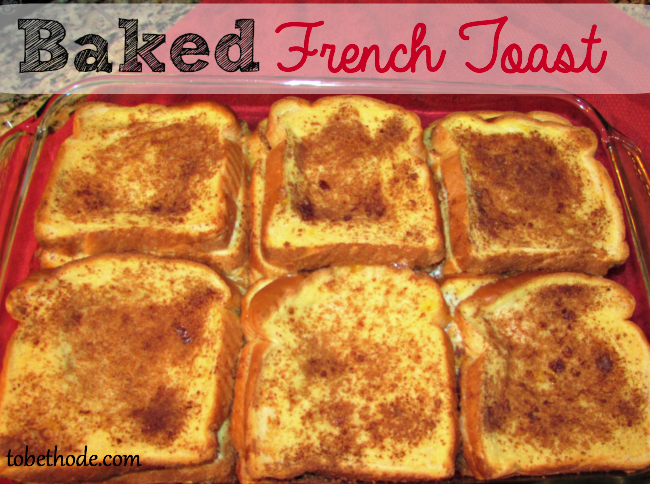 Baked French Toast recipe - ToBeThode