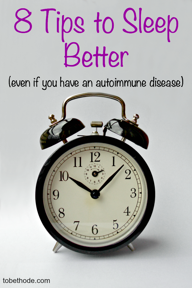 8 tips to sleep better, even if you have an autoimmune disease!