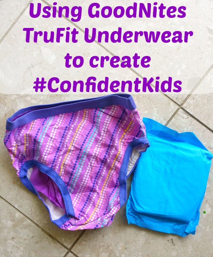 Using GoodNights TruFit Underwear to Create #ConfidentKids