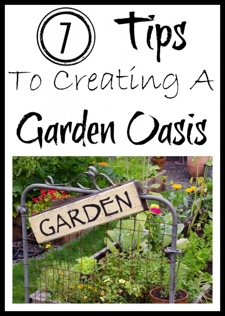 7 Tips To Creating A Garden Oasis